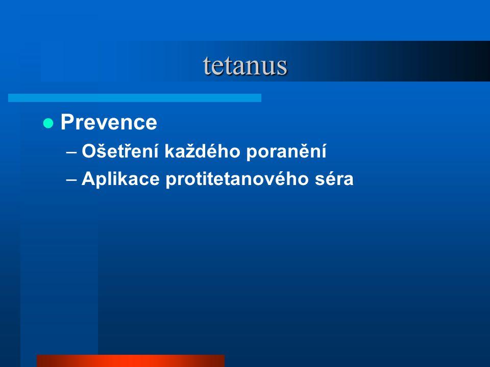 tetanus Prevence Ošetření každého poranění