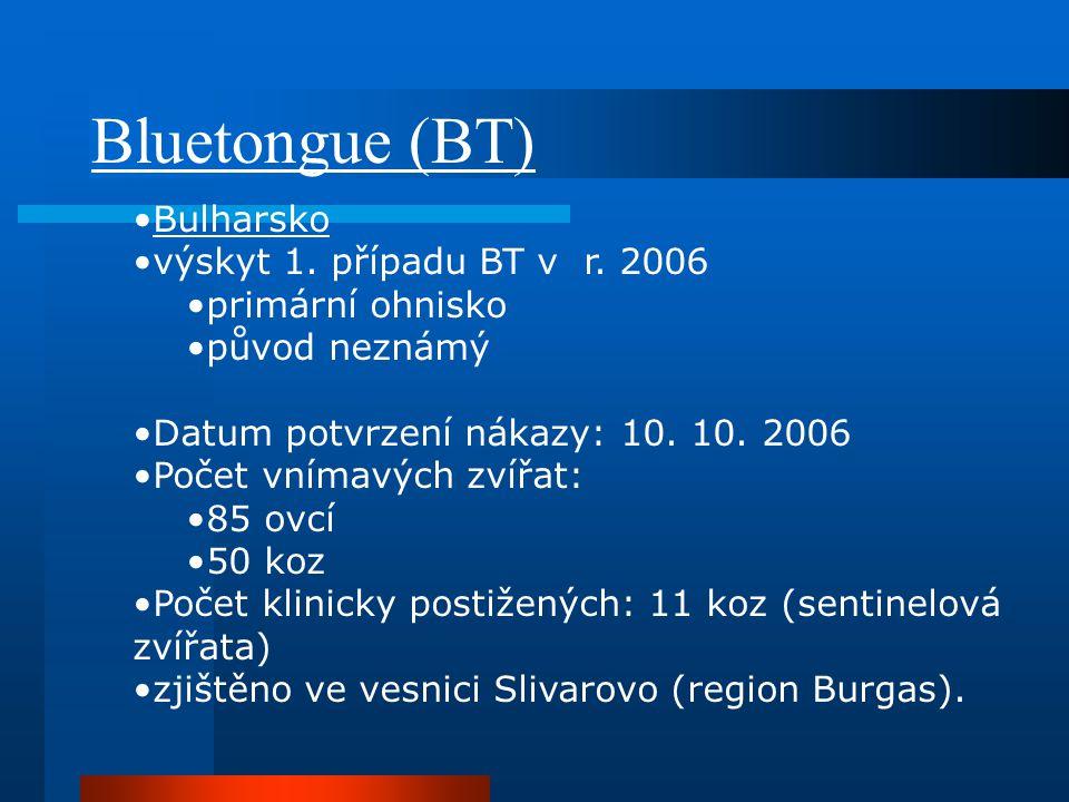 Bluetongue (BT) Bulharsko výskyt 1. případu BT v r. 2006