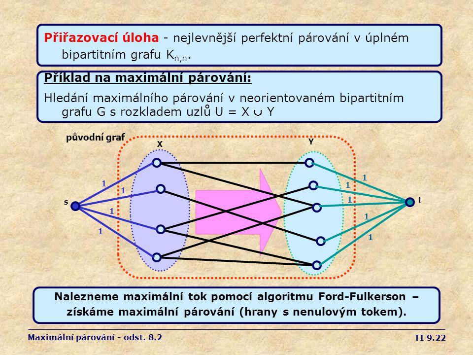 Příklad na maximální párování: