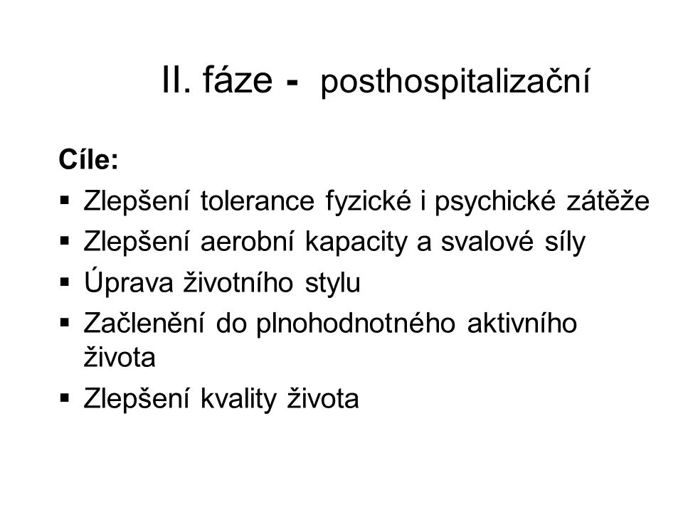 II. fáze - posthospitalizační