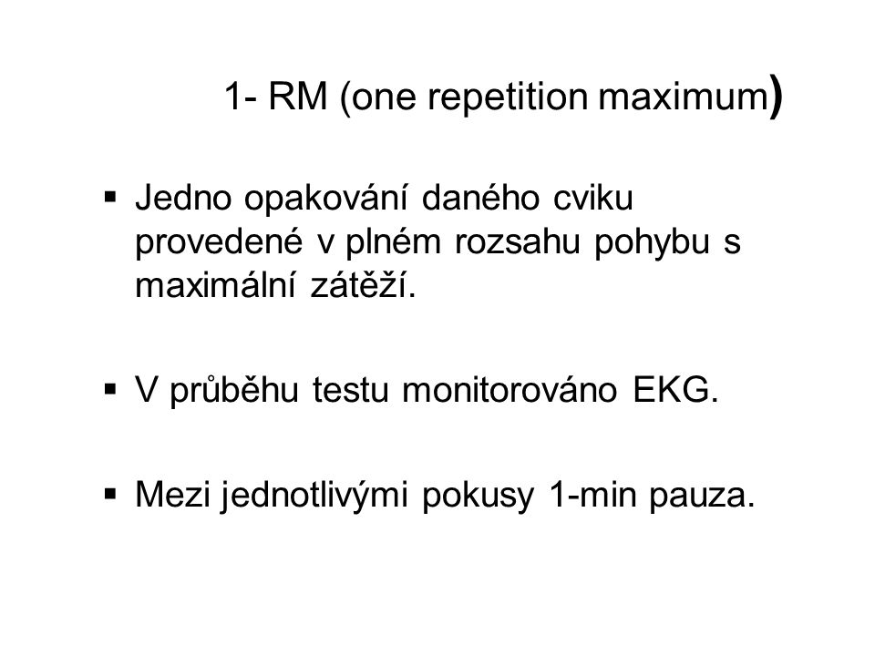 1- RM (one repetition maximum)