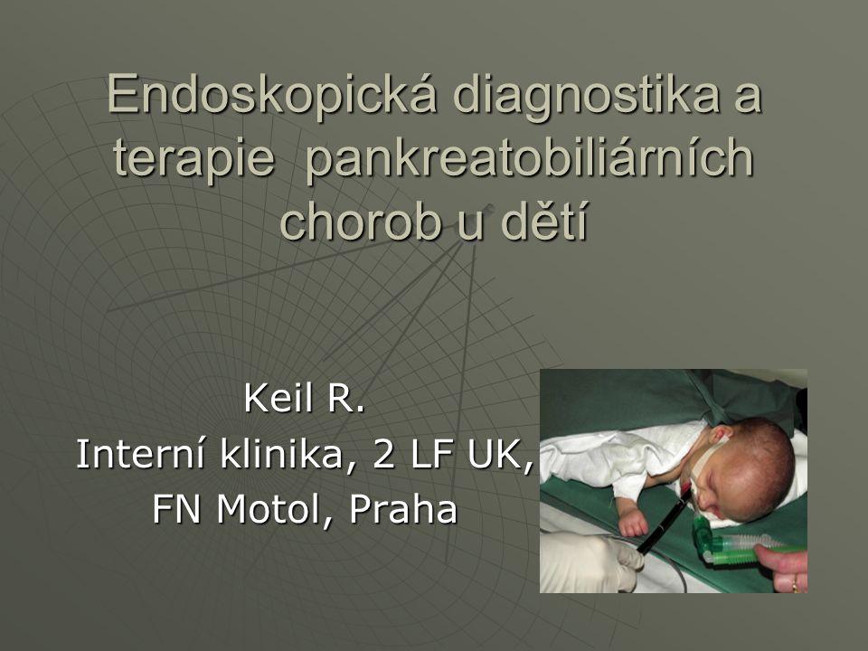 Endoskopická diagnostika a terapie pankreatobiliárních chorob u dětí