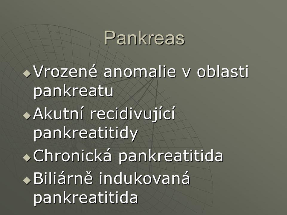 Pankreas Vrozené anomalie v oblasti pankreatu
