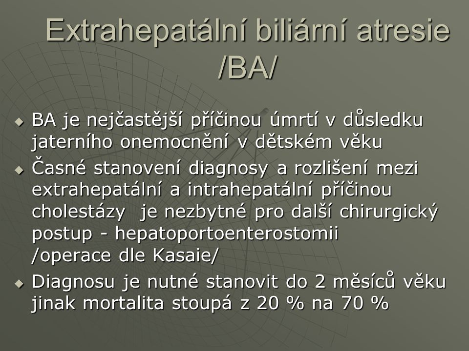 Extrahepatální biliární atresie /BA/
