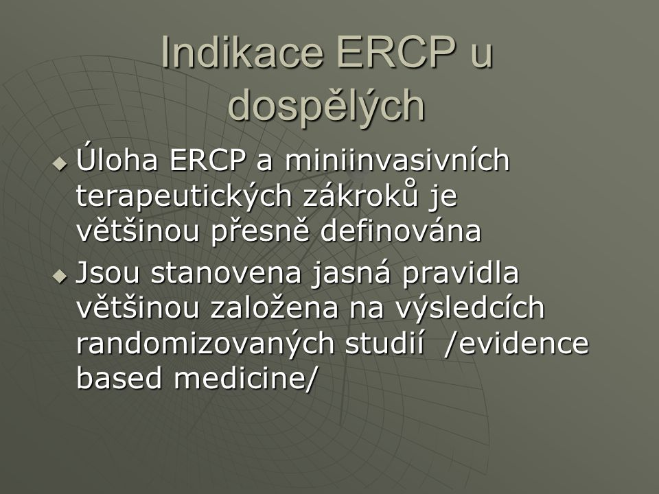 Indikace ERCP u dospělých