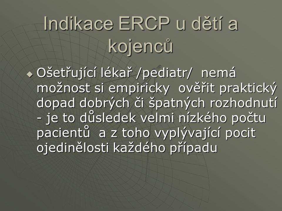 Indikace ERCP u dětí a kojenců