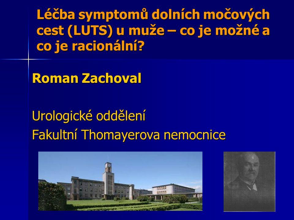 Roman Zachoval Urologické oddělení Fakultní Thomayerova nemocnice
