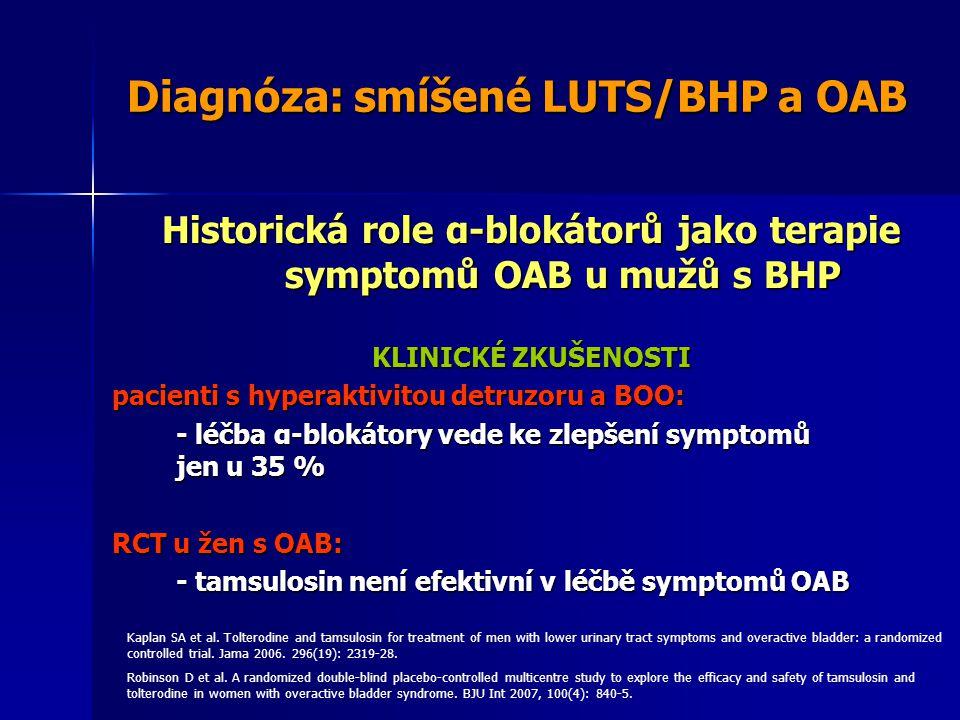 Diagnóza: smíšené LUTS/BHP a OAB