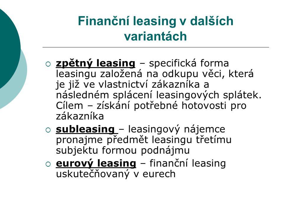 Finanční leasing v dalších variantách
