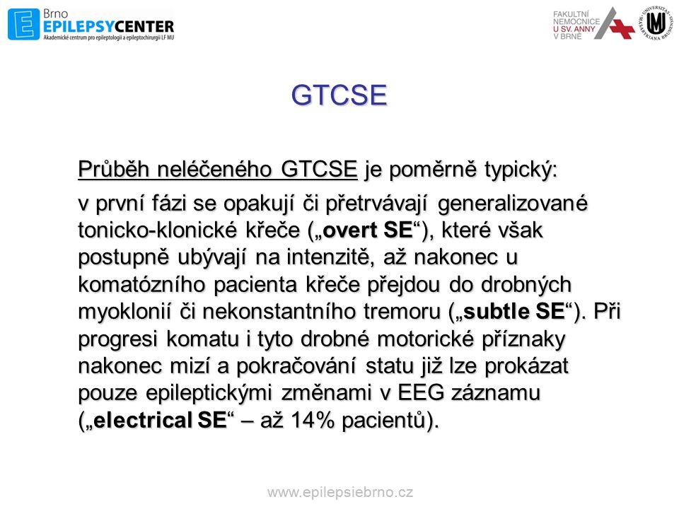 GTCSE Průběh neléčeného GTCSE je poměrně typický: