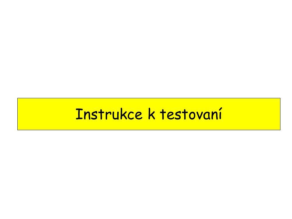 Instrukce k testovaní