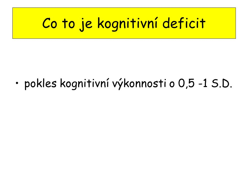 Co to je kognitivní deficit