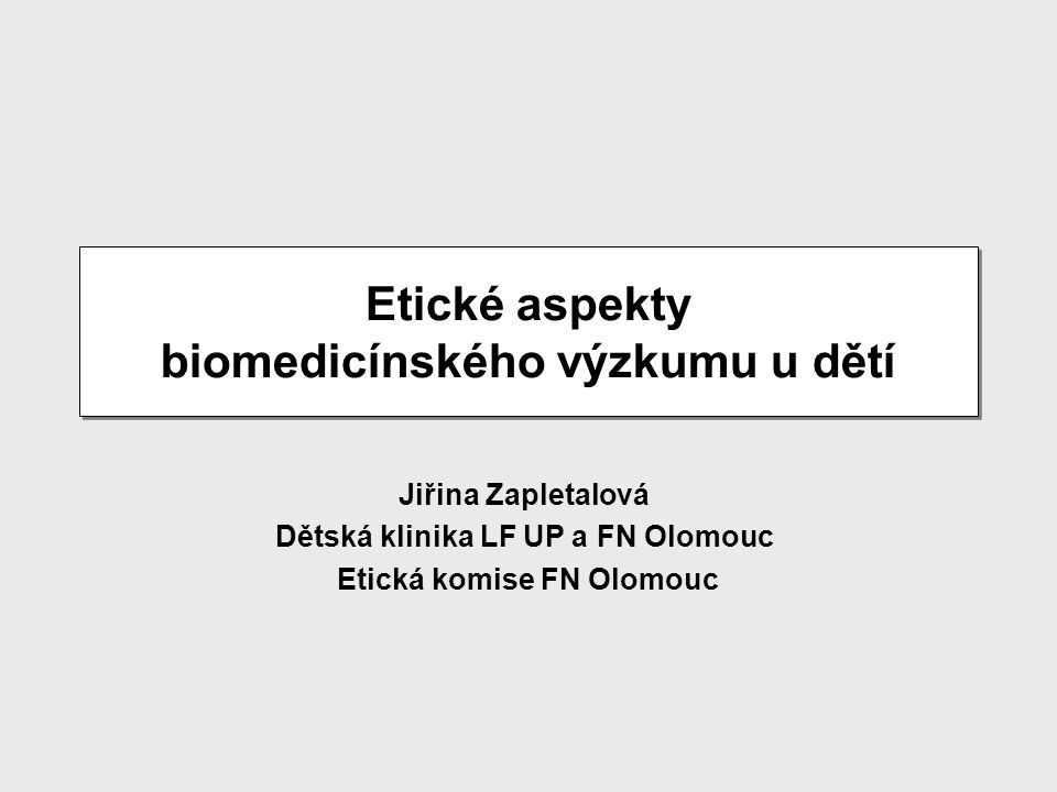 Etické aspekty biomedicínského výzkumu u dětí