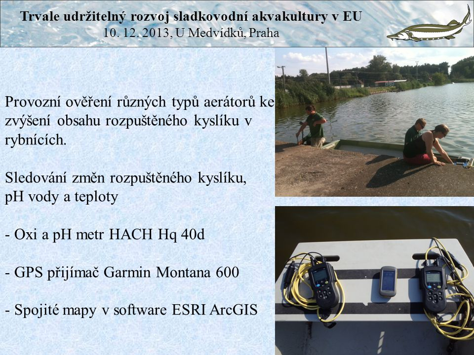 Trvale udržitelný rozvoj sladkovodní akvakultury v EU
