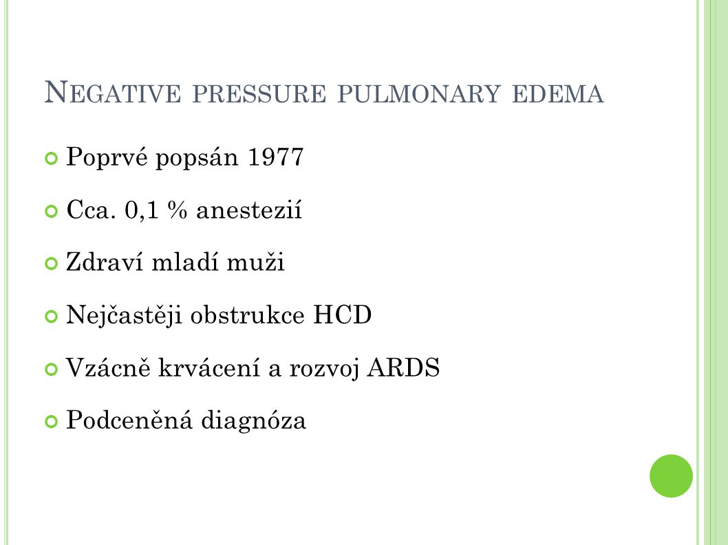 Negative pressure pulmonary edema