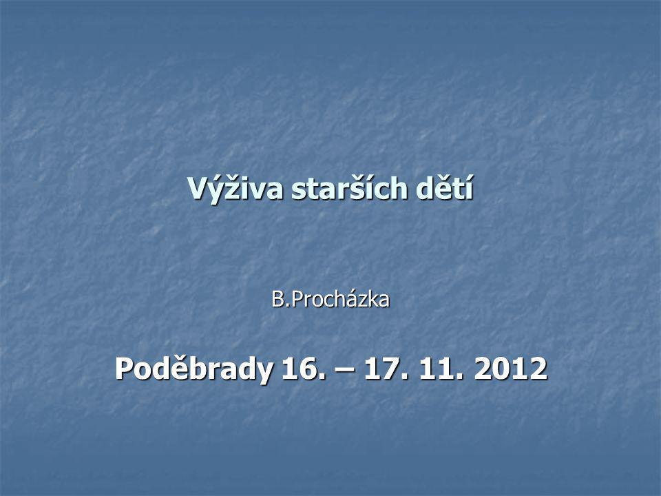 B.Procházka Poděbrady 16. – 17. 11. 2012