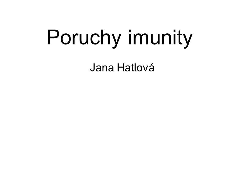 Poruchy imunity Jana Hatlová