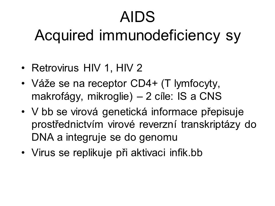 AIDS Acquired immunodeficiency sy