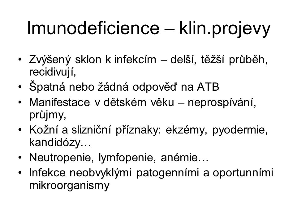 Imunodeficience – klin.projevy