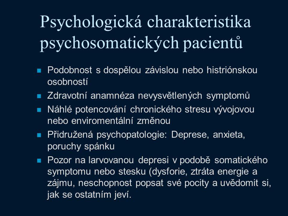Psychologická charakteristika psychosomatických pacientů