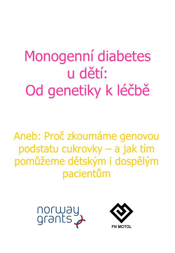 Monogenní diabetes u dětí: Od genetiky k léčbě