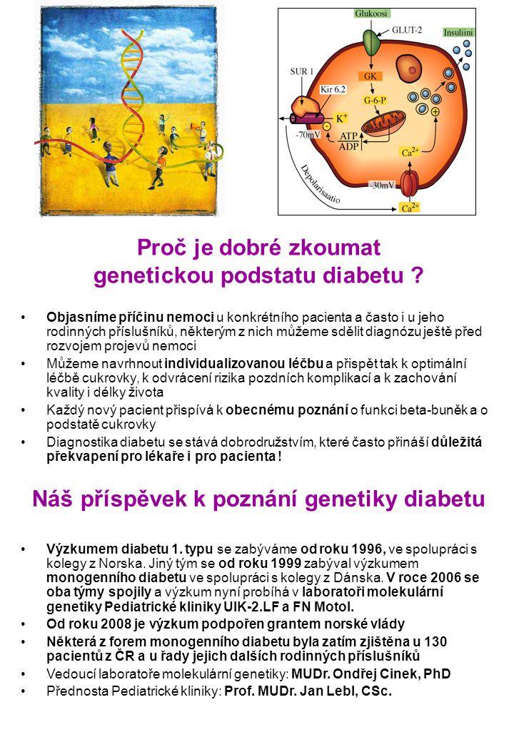Proč je dobré zkoumat genetickou podstatu diabetu