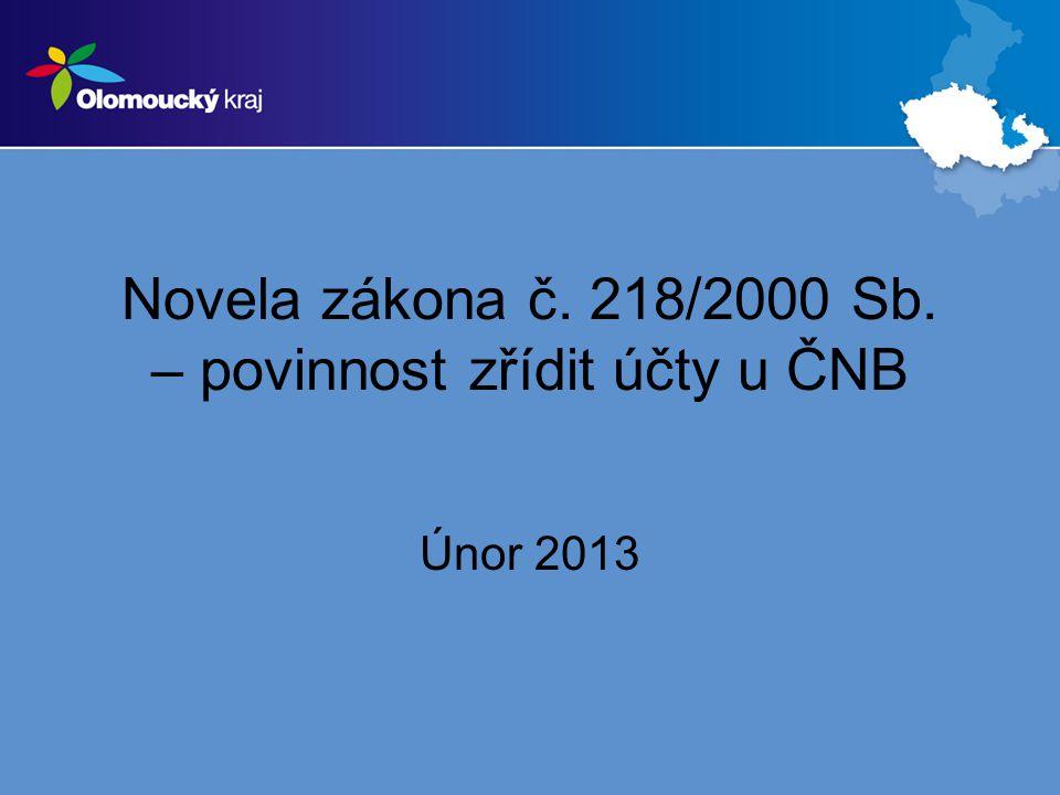 Novela zákona č. 218/2000 Sb. – povinnost zřídit účty u ČNB