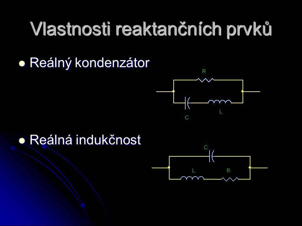 Vlastnosti reaktančních prvků