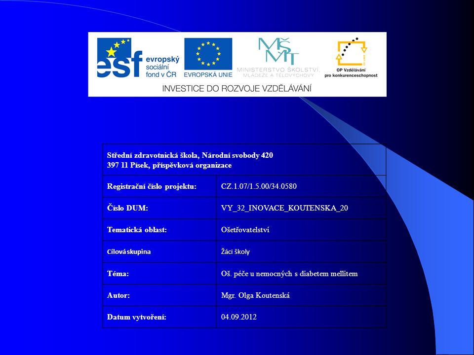 Registrační číslo projektu: CZ.1.07/1.5.00/34.0580 Číslo DUM: