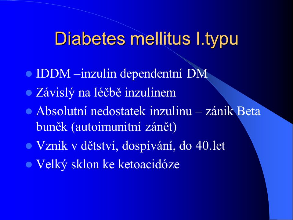 Diabetes mellitus I.typu