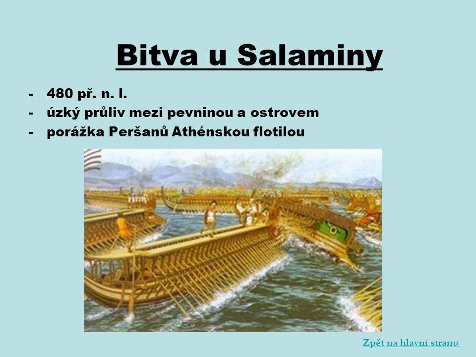 Bitva u Salaminy 480 př. n. l. úzký průliv mezi pevninou a ostrovem