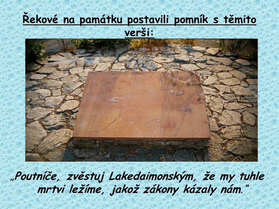 Řekové na památku postavili pomník s těmito verši: