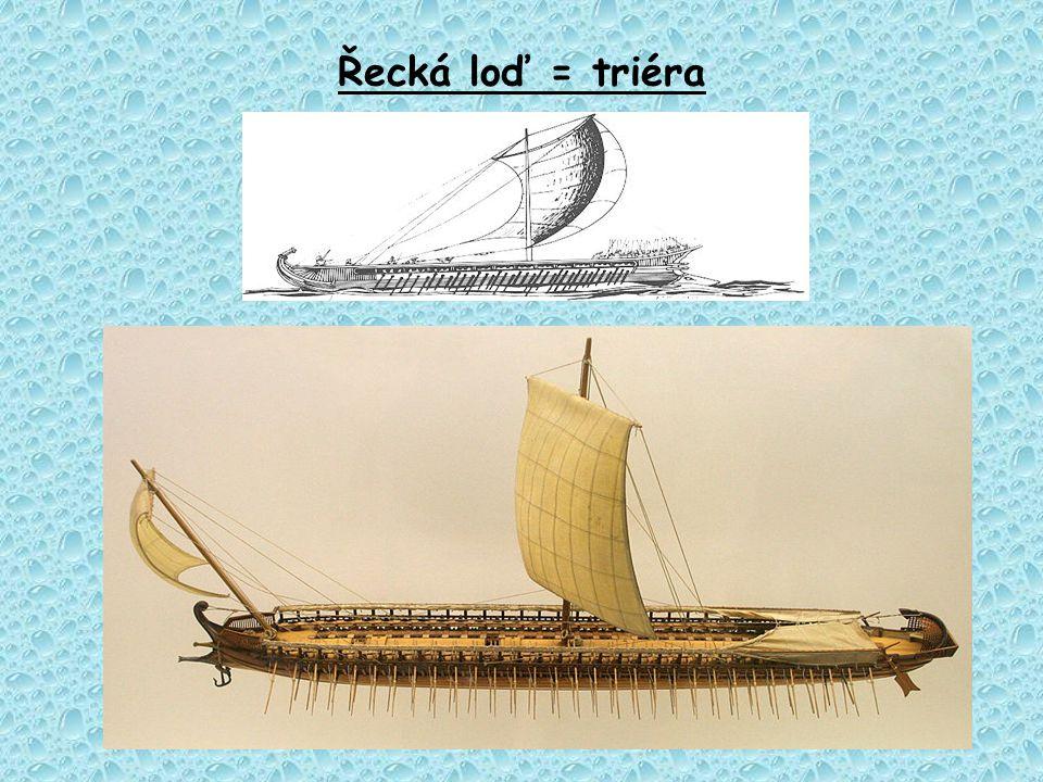 Řecká loď = triéra