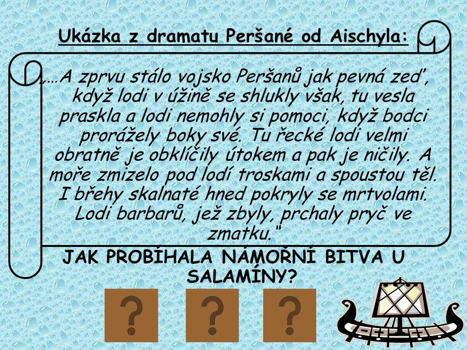 Ukázka z dramatu Peršané od Aischyla: