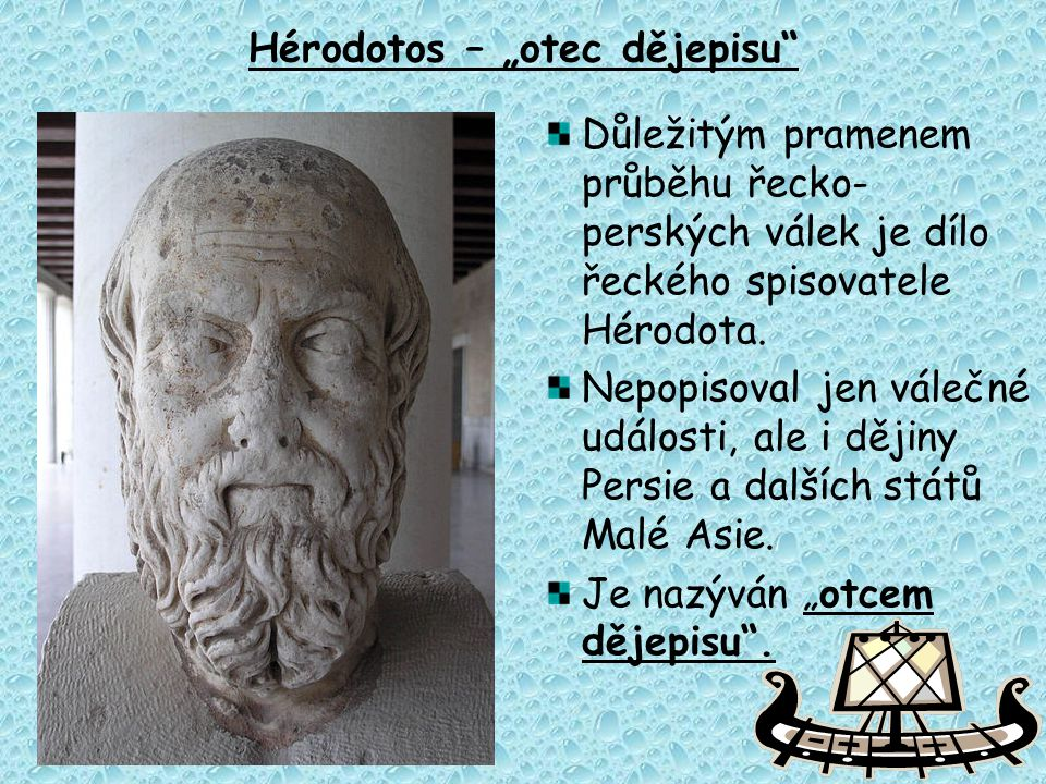 "Hérodotos – ""otec dějepisu"