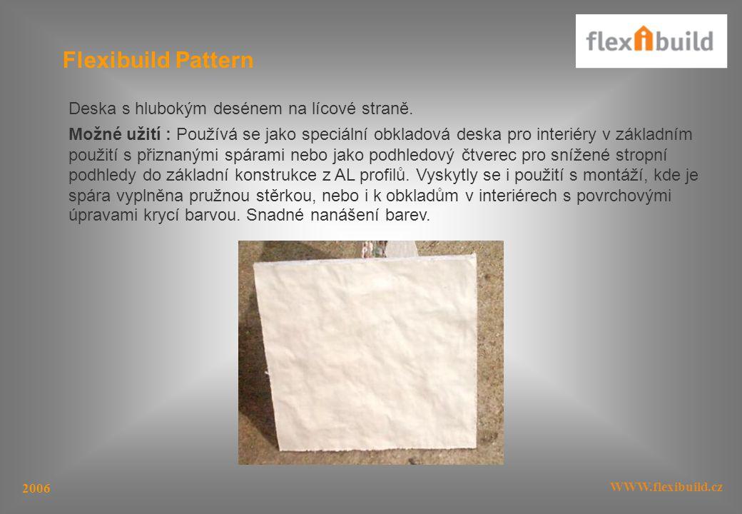 Flexibuild Pattern Deska s hlubokým desénem na lícové straně.