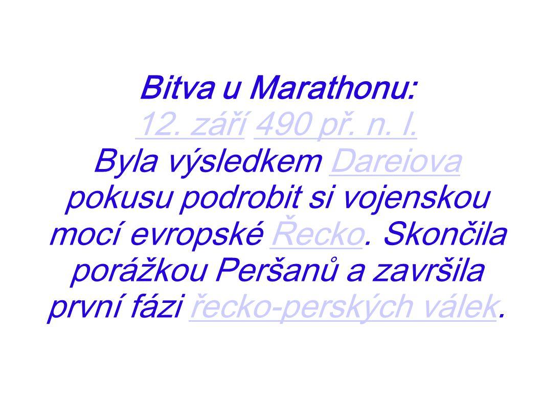 Bitva u Marathonu: 12. září 490 př. n. l.