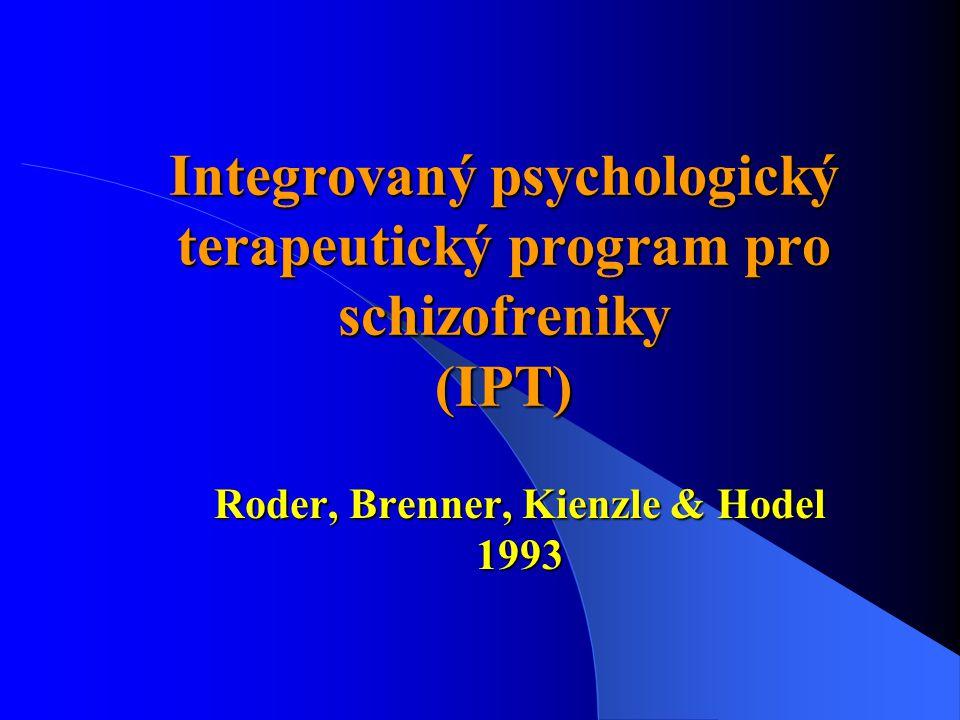 Integrovaný psychologický terapeutický program pro schizofreniky (IPT)