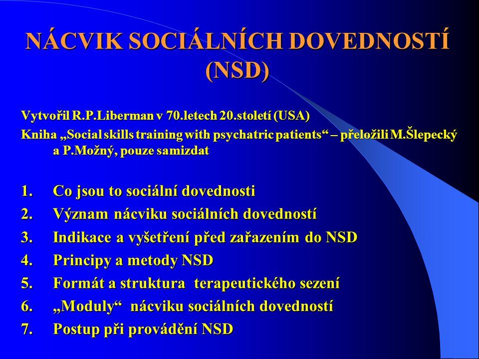 NÁCVIK SOCIÁLNÍCH DOVEDNOSTÍ (NSD)