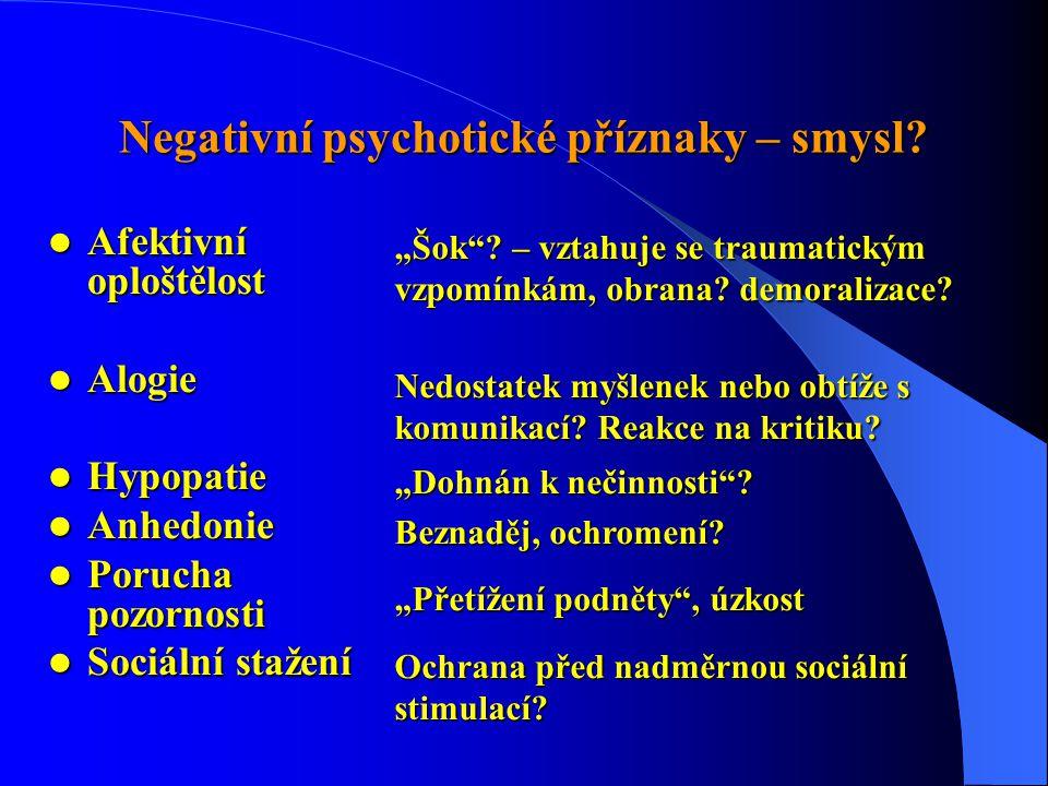 Negativní psychotické příznaky – smysl