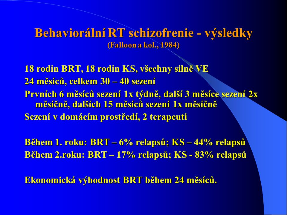 Behaviorální RT schizofrenie - výsledky (Falloon a kol., 1984)