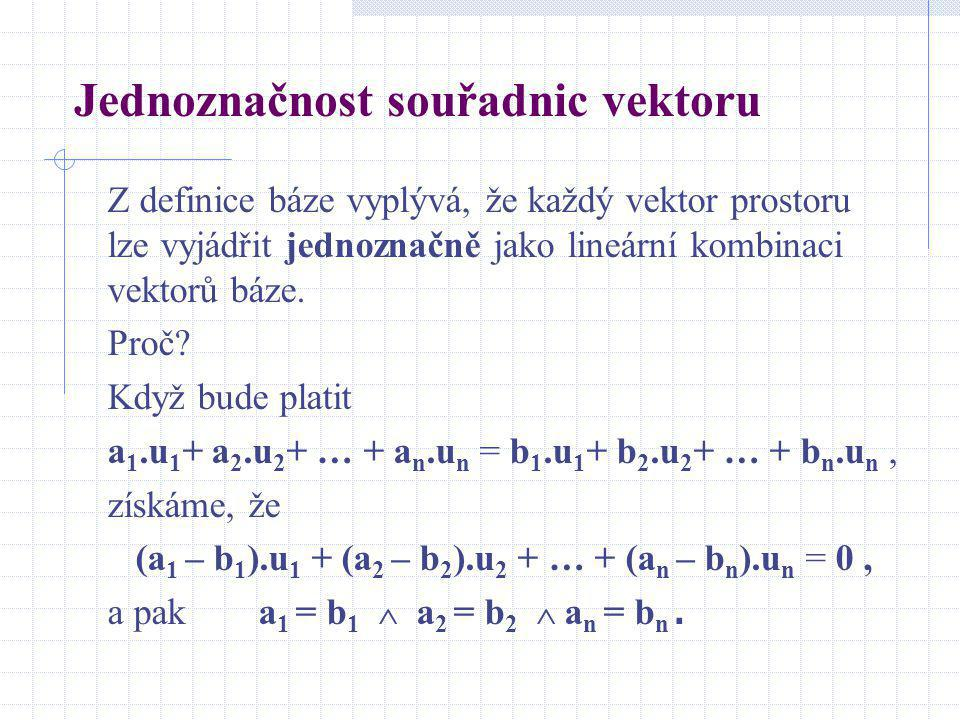 Jednoznačnost souřadnic vektoru