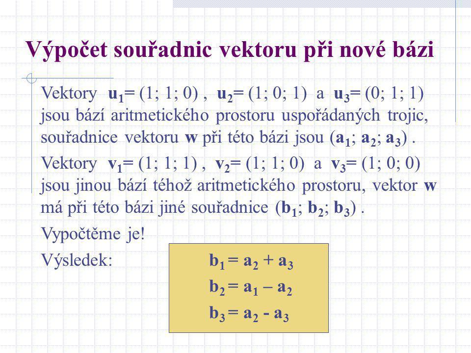 Výpočet souřadnic vektoru při nové bázi