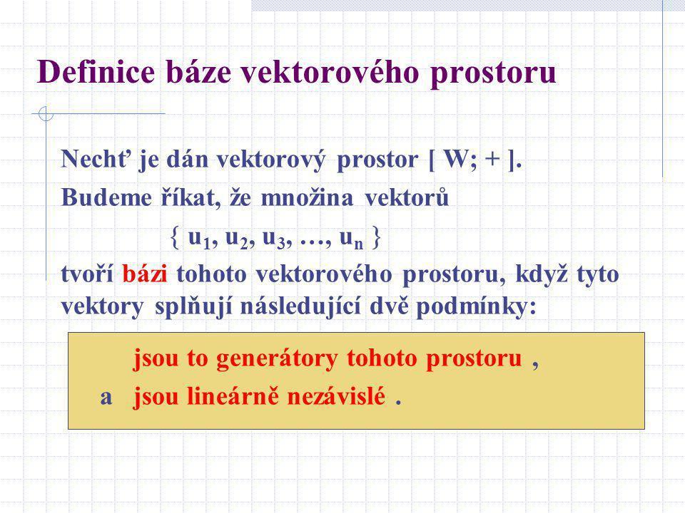Definice báze vektorového prostoru