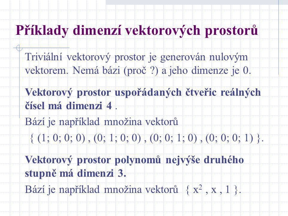 Příklady dimenzí vektorových prostorů
