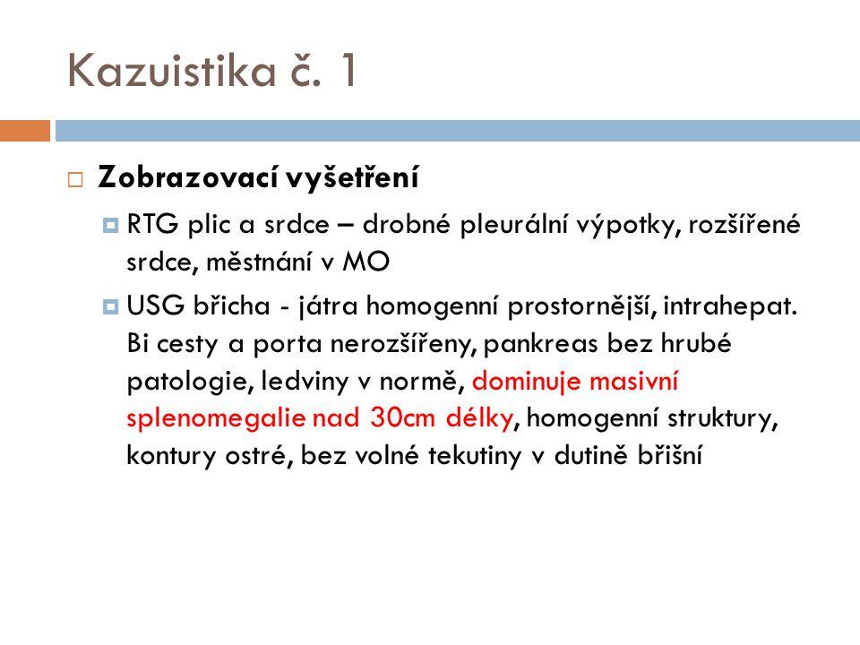 Kazuistika č. 1 Zobrazovací vyšetření