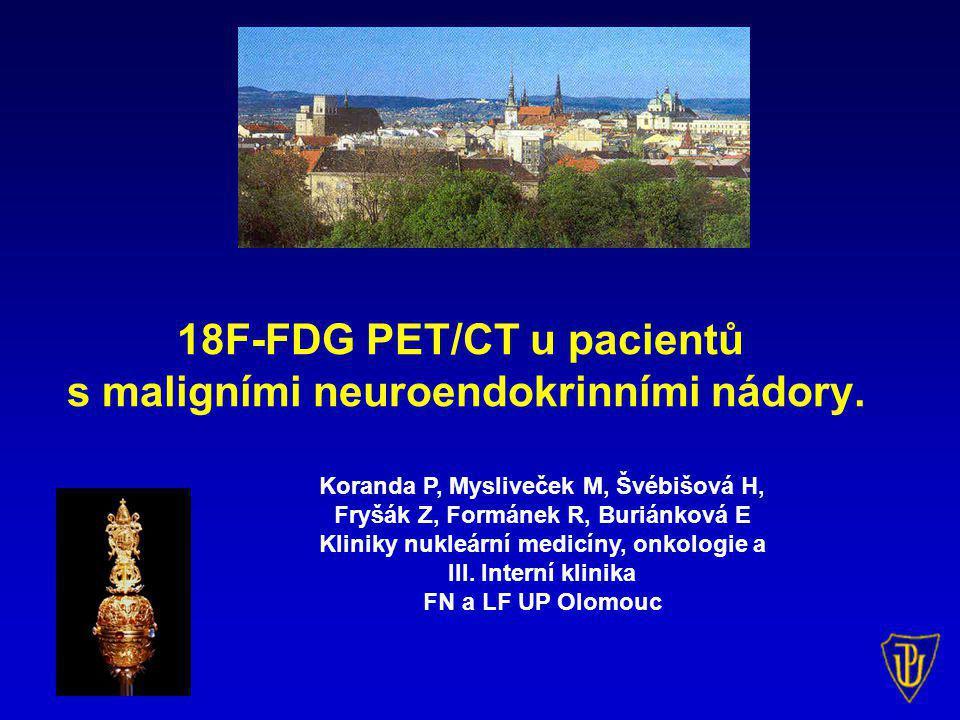 18F-FDG PET/CT u pacientů s maligními neuroendokrinními nádory.