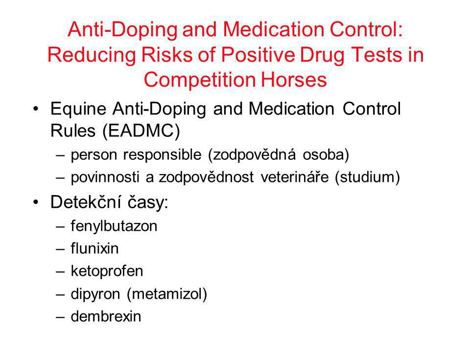 Anti-Doping and Medication Control: Reducing Risks of Positive Drug Tests in Competition Horses
