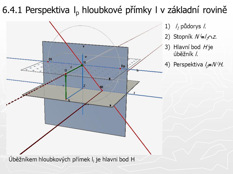 6.4.1 Perspektiva lp hloubkové přímky l v základní rovině