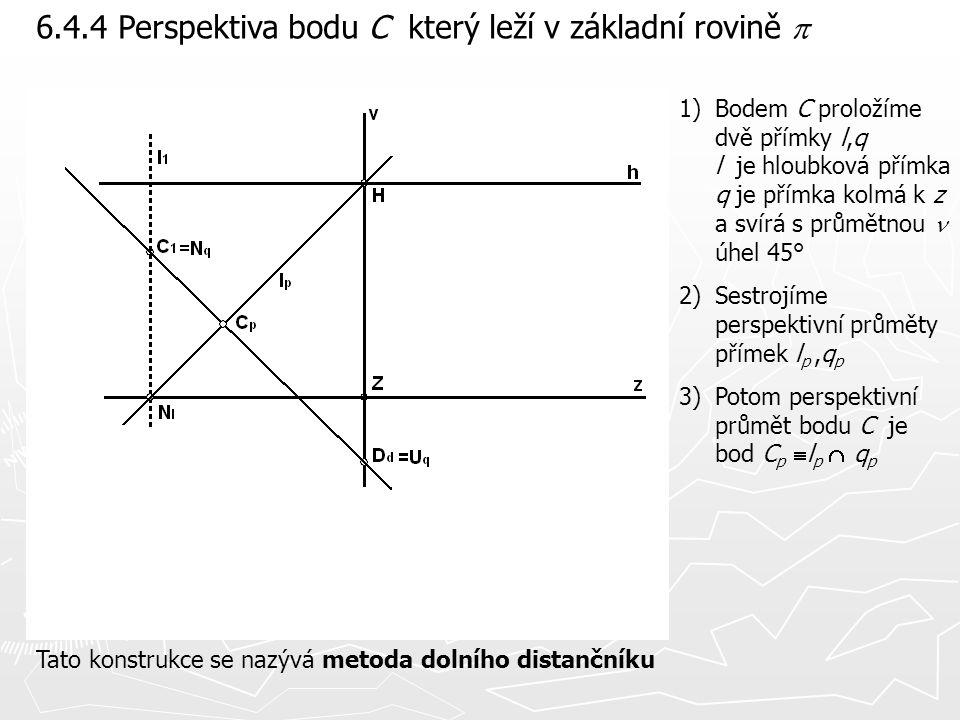 6.4.4 Perspektiva bodu C který leží v základní rovině p
